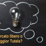 Elettricità: meglio Mercato Libero o Maggior Tutela?